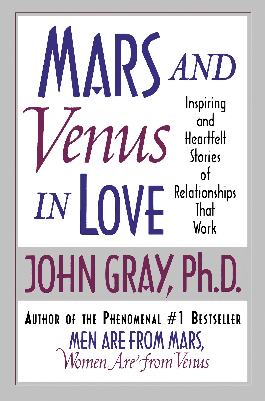 Download Ebook Mars and Venus in Love by John Gray Pdf