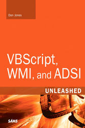 VBScript, WMI, and ADSI Unleashed by Don Jones