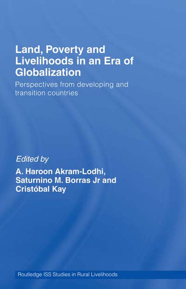 Download Ebook Land, Poverty and Livelihoods in an Era of Globalization by A. Haroon Akram-Lodhi Pdf