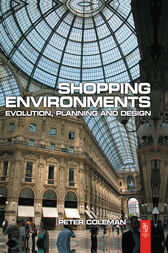 Shopping Environments by Peter Coleman