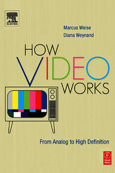 How Video Works by Diana Weynand