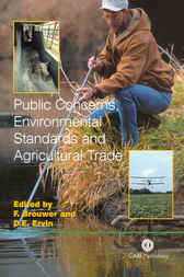 Public Concerns, Environmental Standards and Agricultural Trade by F. Brouwer
