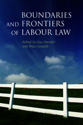 Boundaries and Frontiers of Labour Law by Guy Davidov