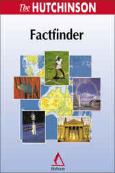 The Hutchinson Factfinder by Helicon Publishing