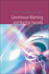 Greenhouse Warming And Nuclear Hazards by Peter Fong