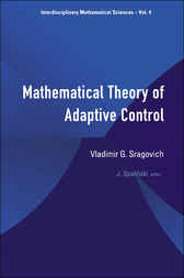 Mathematical Theory Of Adaptive Control by Vladimir G Sragovich