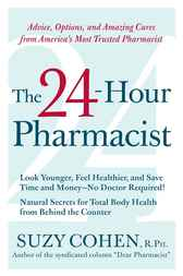 The 24-Hour Pharmacist by Suzy Cohen