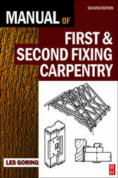 Manual of First and Second Fixing Carpentry by Les Goring