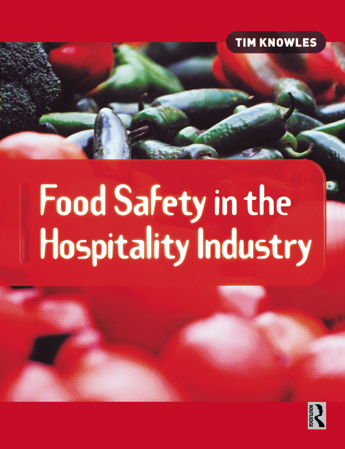 Download Ebook Food Safety in the Hospitality Industry by Tim Knowles Pdf