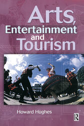Arts, Entertainment and Tourism by Howard Hughes