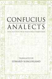 Analects by Confucius;  Edward Slingerland