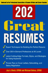 202 Great Resumes by Jay A. Block