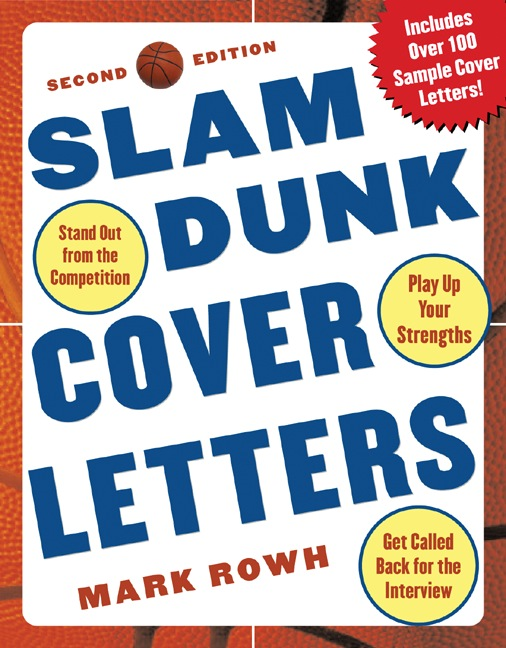 Download Ebook Slam Dunk Cover Letters, 2/e (2nd ed.) by Mark Rowh Pdf