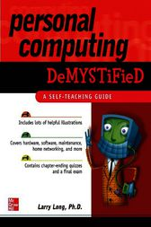 Personal Computing Demystified by Larry Long