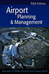 Airport Planning & Management by Alexander Wells