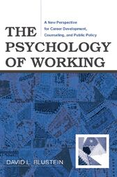 The Psychology of Working by David Blustein