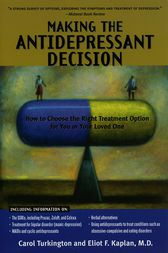 Making The Antidepressant Decision, Revised Edition by Carol Turkington