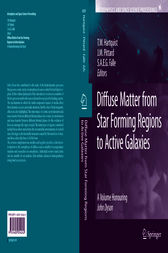 Diffuse Matter from Star Forming Regions to Active Galaxies by T.W. Hartquist