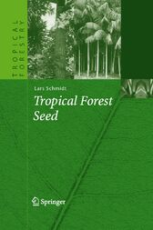 Tropical Forest Seed by Lars H. Schmidt