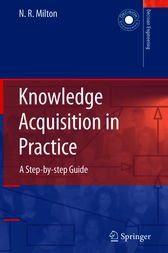 Knowledge Acquisition in Practice by Nicholas Ross Milton