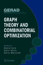 Graph Theory and Combinatorial Optimization by David Avis
