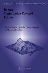 Robust Optimization-Directed Design by Andrew J. Kurdila