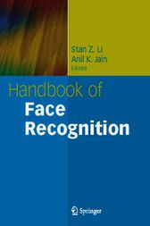 Handbook of Face Recognition by Stan Z. Li