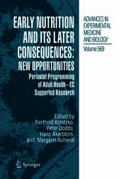 Early Nutrition and its Later Consequences: New Opportunities by Berthold Koletzko