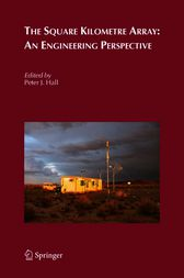 The Square Kilometre Array: An Engineering Perspective by Peter J. Hall