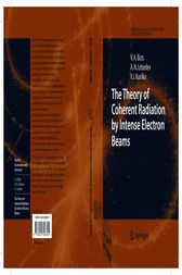 The Theory of Coherent Radiation by Intense Electron Beams by Vyacheslov A. Buts