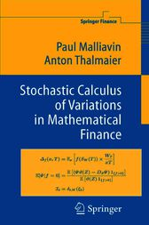 Stochastic Calculus of Variations in Mathematical Finance by Paul Malliavin