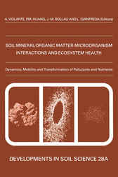 Dynamics, Mobility and Transformation of Pollutants and Nutrients by A. Violante