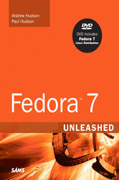 Fedora 7 Unleashed by Andrew Hudson