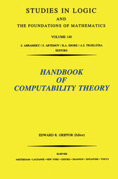 Handbook of Computability Theory by E. R. Griffor