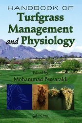 Handbook of Turfgrass Management and Physiology by Mohammad Pessarakli