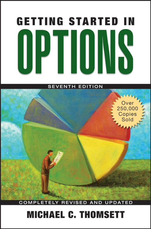 Download Ebook Getting Started in Options (7th ed.) by Michael C. Thomsett Pdf