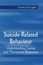 Suicide-Related Behaviour by Columba McLaughlin