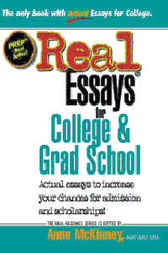Download Ebook Real Essays for College and Grad School by Anne McKinney Pdf