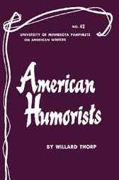 American Humorists by Willard Thorp