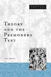 Theory and the Premodern Text by Paul Strohm