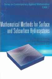 Mathematical Methods For Surface And Subsurface Hydrosystems by Deguan Wang