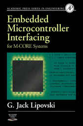 Embedded Microcontroller Interfacing for M-COR ® Systems by G. Jack Lipovski