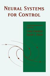 Neural Systems for Control by Omid Omidvar
