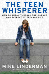 The Teen Whisperer by Mike Linderman