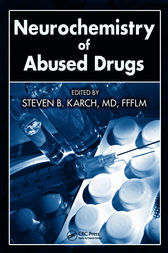 Neurochemistry of Abused Drugs by MD Karch