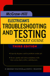 Electrician's Troubleshooting and Testing Pocket Guide, Third Edition by Brooke Stauffer