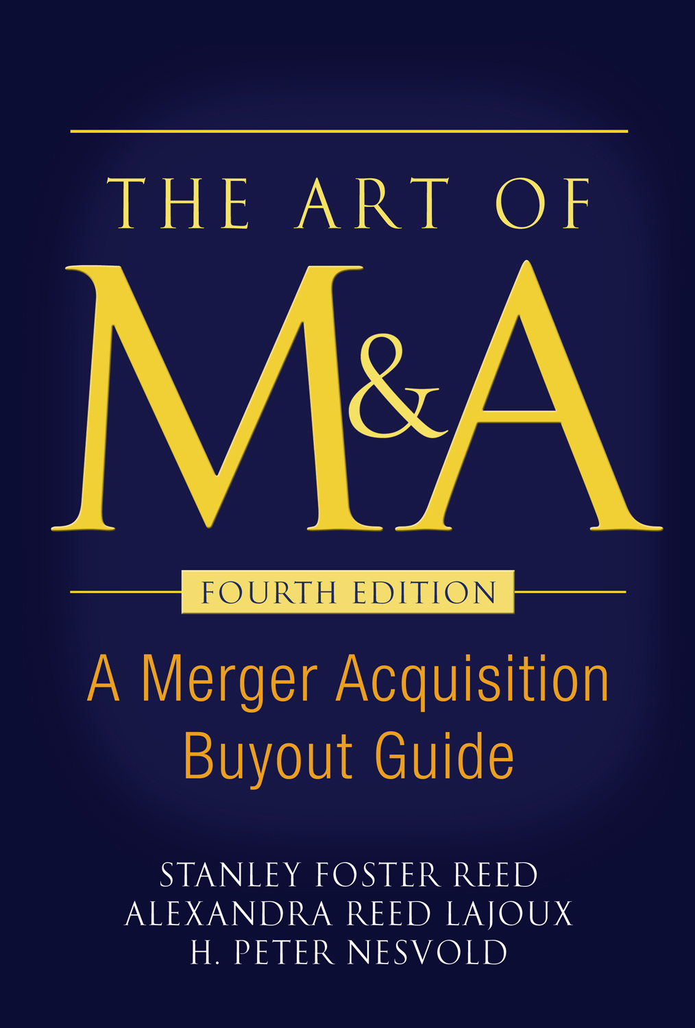 Download Ebook The Art of M&A, Fourth Edition (4th ed.) by Stanley Foster Reed Pdf