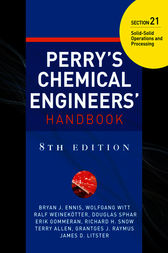 PERRY'S CHEMICAL ENGINEER'S HANDBOOK 8/E SECTION 21 SOLID-SOLID OPER&PROC (POD) by Don W. Green