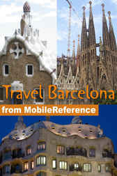 Travel Barcelona, Spain by MobileReference
