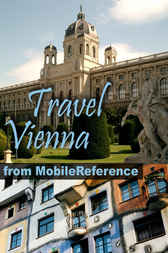 Travel Vienna: Illustrated City Guide, Phrasebook, and Maps